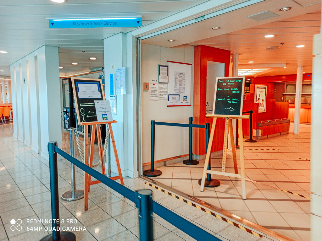the entrance to the self service restaurant area on the Mont st michel car ferry from Brittany ferries post lock down